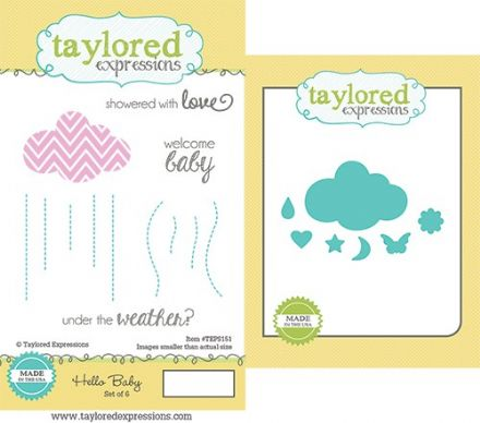 TEPS151 ~ HELLO BABY - SET OF 6 Stamps with coordinating diES by Taylored Expressions